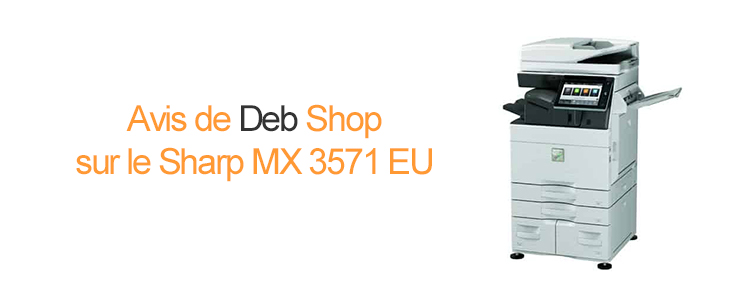 Avis-sur-Sharp-mx3571-eu-deb
